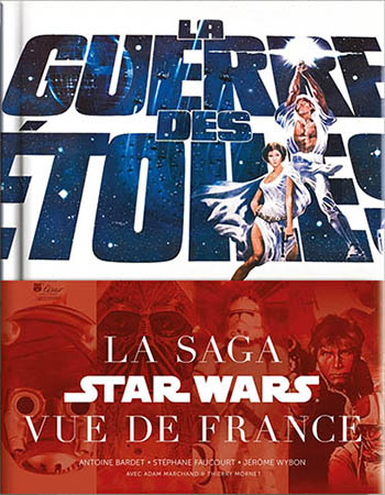 Star Wars saga seen from France cover